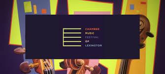 Chamber Music Festival of Lexington